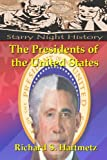 The Presidents of the United States, Richard Hartmetz, 148251317X