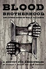 Blood-Brotherhood And Other Rites of Male Alliance Paperback