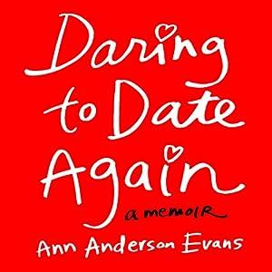 Daring to Date Again Audiobook