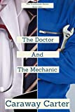 The Doctor And The Mechanic (The Promenade Series Book 1)