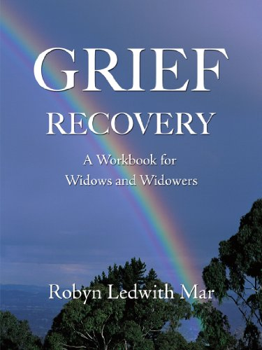 Grief Recovery: A Workbook For Widows And Widowers