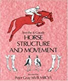 Horse Structure and Movement by Smythe, Reginald H. (1998) Paperback