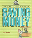 Saving Money, Philip Heckman, 0822557584