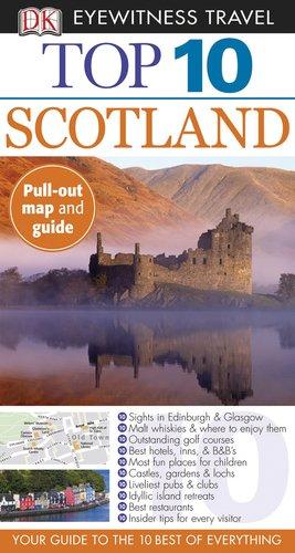 (Top 10 Scotland (Eyewitness Top 10 Travel Guides))