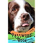Password book: English Springer Spaniel Book/English Springer Spaniel Gift:  : A Journal/Notebook to help remember Usernames and Passwords: Password Keeper, Vault, Notebook or Directory 3