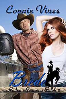 Brede (Rodeo Romance Book 2) by [Vines, Connie]