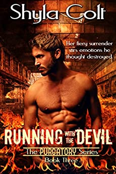 Running with the Devil (The Purgatory Series Book 3) by [Colt, Shyla]