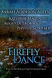 The Firefly Dance
