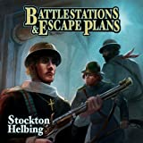 Battlestations & Escape Plans by Stockton Helbing (2011-09-13)