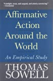 In this important book, an eminent authority presents a new perspective on affirmative action, investigating its actual consequences in the United States and in other countries where it has been in effect. Evaluating his empirical data, Thomas Sow...