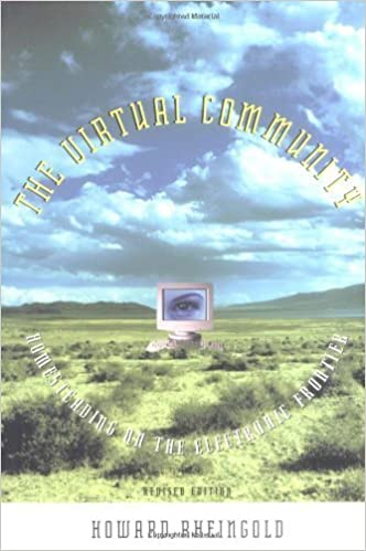 Book The Virtual Community: Homesteading on the Electronic Frontier by H Rheingold (2000-12-11)