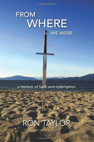 Read Online From Where We Were: A Memoir of Faith and Redemption ebook