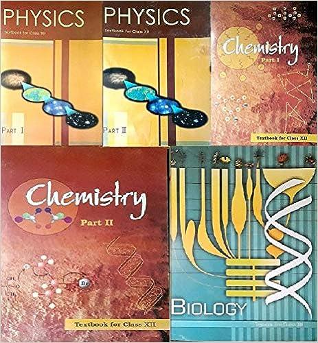 NCERT textbooks class 12th physics part 1&2 chemistry part 1&2