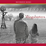 Wingshooters | Nina Revoyr