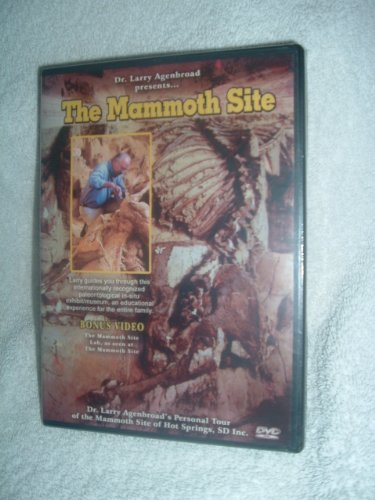 The Mammoth Site, Dr. Larry Agenbroad's Personal Tour of the Mammoth Site of Hot Springs, SD Inc. ()