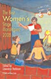 The Best Women's Stage Monologues of 2000, Lawrence Harbison, 1575256193