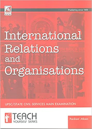 Buy International Relations & Organisations for UPSC/State Civil