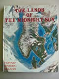 Norway Sweden Finland The Lands of the Midnight Sun