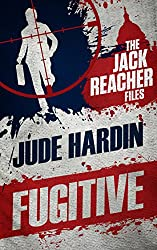 The Jack Reacher Files: Fugitive