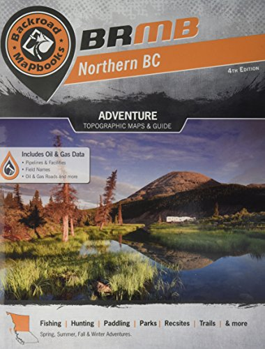 Northern BC: Outdoor Recreation Guide (Backroad
