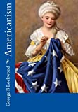 Americanism, George B. Lockwood, 1453751319