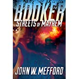 BOOKER - Streets of Mayhem (Book 1 - A Private Investigator Thriller Series of Crime and Suspense)