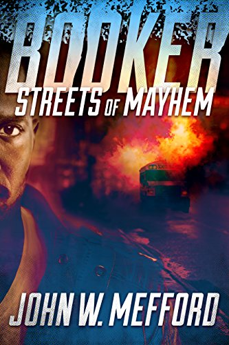 Search : BOOKER - Streets of Mayhem (Book 1 - A Private Investigator Thriller Series of Crime and Suspense)