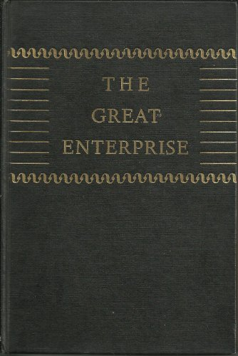 The Great Enterprise by H.A. Overstreet