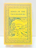 Songs of the Troubadours, Editor - Anthony Bonner, 0805204482