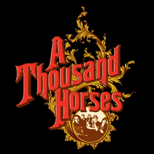 A Thousand Horses EP