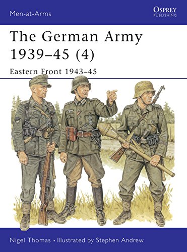 The German Army 1939–45 (4): Eastern Front 1943–45 (Men-at-Arms) (v. 4) ()