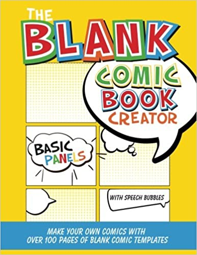 The Blank Comic Book Creator Basic Panels With Speech Bubbles Make