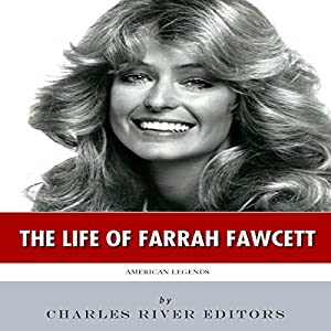 American Legends: The Life of Farrah Fawcett Audiobook