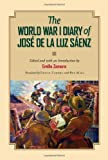 The World War I Diary of José de la Luz Sáenz, J. Luz Sáenz, 1623491134