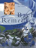 Bach Remedies and Other Flower Essences, Vivien Williamson and Andrew Tresidder, 184309441X
