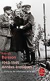 Vichy ou les infortunes de la vertu (1940-1945 Années érotiques, Tome 1