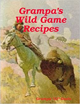 Book Grampa's Wild Game Recipes