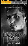 Darkness Falls (Darkness Series Book 3)