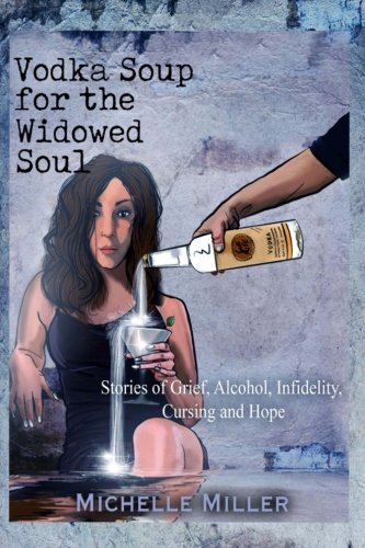 Download Vodka Soup for the Widowed Soul pdf epub