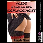 Alice Faraday's Replacement | Angela Ward