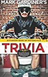 Bathroom Book of Motorcycle Trivia, Mark Gardiner, 0979167345