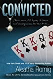Convicted (Book #3 of the Consequences)