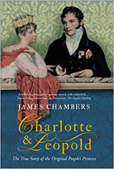Charlotte and Leopold: The True Story of the Original People's Princess