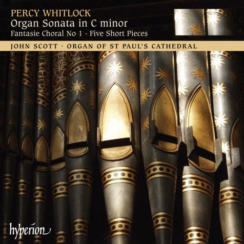 Whitlock: Organ Sonata / Five Short Pieces / Fantasie - Sonatas Short