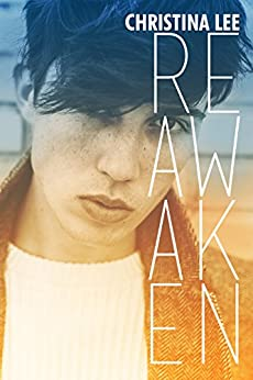Reawaken (Under My Skin Book 2) by [Lee, Christina ]