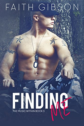 Finding Me (The Music Within Book 3) (How To Make Cowboy Boots)