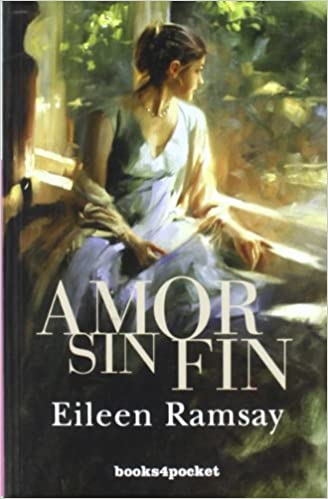 Amor Sin Fin Books4pocket Romántica Spanish Edition Ramsay Eileen 9788492516568 Books