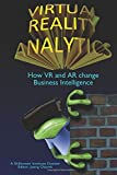 Virtual Reality Analytics: How VR and AR...