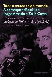 Toda A Saudade do Mundo (Em Portugues do Brasil)