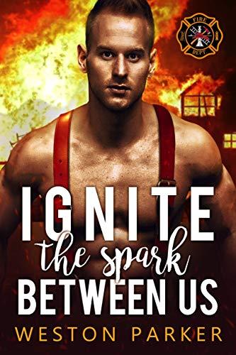 99¢ – Ignite The Spark Between Us (Searing Saviors Book 4)